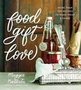 Food Gift Love | Maggie Battista |