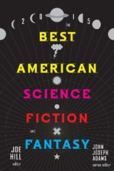 The Best American Science Fiction and Fantasy | auteur onbekend |