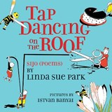 Tap Dancing on the Roof | Linda Sue Park |
