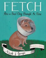 Fetch | Nicole J. Georges |