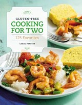 Gluten-Free Cooking for Two | Carol Fenster |