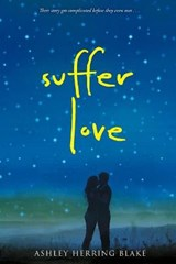 Suffer Love | Ashley Herring Blake |