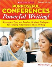 Purposeful Conferences-Powerful Writing!
