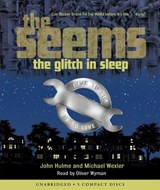 The Glitch in Sleep | Hulme, John ; Wexler, Michael |