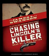 Chasing Lincoln's Killer - Audio | James L. Swanson |