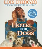 Hotel for Dogs | Lois Duncan |