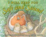 I Will Keep You Safe and Sound | Lori Haskins Houran |