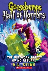 The Birthday Party of No Return! | R. L. Stine |