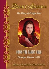 Down the Rabbit Hole | Susan Campbell Bartoletti |