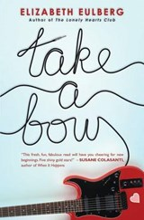 Take a Bow | Elizabeth Eulberg |