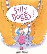 Silly Doggy! | Adam Stower |