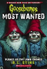 Planet of the Lawn Gnomes | R. L. Stine |
