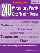 240 Vocabulary Words Kids Need to Know, Grade | Linda Ward Beech |
