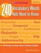 240 Vocabulary Words Kids Need to Know, Grade 6