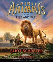 Rise and Fall (Spirit Animals, Book 6)