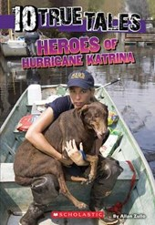 Heroes of Hurricane Katrina