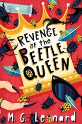 Revenge of the Beetle Queen | M. G. Leonard |