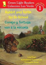 Rabbit and Turtle Go to School/Conejo y Tortuga Van a la Escuela | Lucy Floyd |