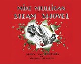 Mike Mulligan and His Steam Shovel | Virginia Lee Burton |