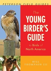 The Young Birder's Guide to Birds of North America | Thompson, Bill, Iii |