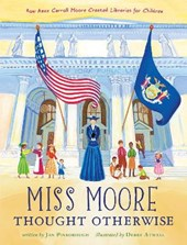 Miss Moore Thought Otherwise | Jan Pinborough |