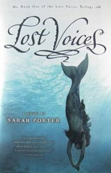 Lost Voices | Sarah Porter |