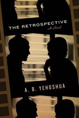 The Retrospective | Abraham B. Yehoshua |