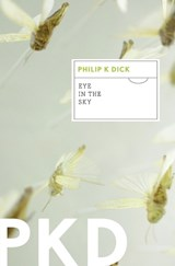Eye in the Sky | Philip K. Dick |