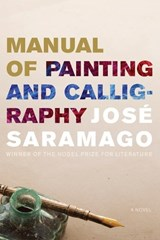 Manual of Painting and Calligraphy | José Saramago |