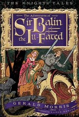 The Adventures of Sir Balin the Ill-Fated | Gerald Morris |