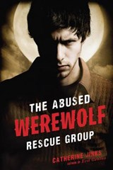 The Abused Werewolf Rescue Group | Catherine Jinks |