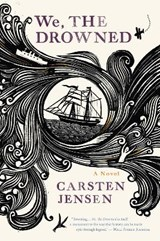 We, the Drowned | Carsten Jensen |