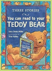 Three Stories You Can Read to Your Teddy Bear | Sara Swan Miller |