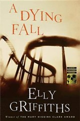 A Dying Fall | Elly Griffiths |