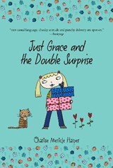 Just Grace and the Double Surprise | Charise Mericle Harper |