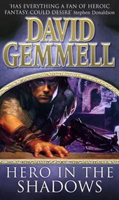 Hero In The Shadows | David Gemmell |
