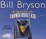 Life And Times Of The Thunderbolt Kid | Bill Bryson |