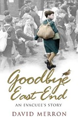 Goodbye East End | David Merron |