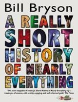 Really short history of nearly everything | Bill Bryson |