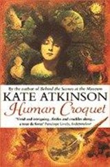 Human Croquet | Kate Atkinson |