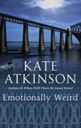 Emotionally Weird | Kate Atkinson |