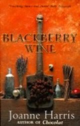 Blackberry Wine | Joanne Harris |