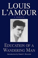 Education of a Wandering Man | Louis L'amour |