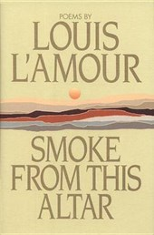 Smoke from This Altar | Louis L'amour |