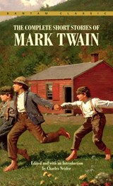 The Complete Short Stories of Mark Twain | Mark Twain & Charles Neider |