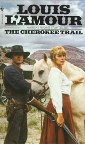 The Cherokee Trail | Louis L'amour |