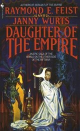 Daughter of the Empire | Feist, Raymond E. ; Wurts, Janny |