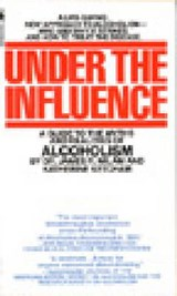 Under the Influence | Milam, James Robert ; Ketcham, Katherine |