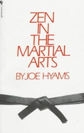 Zen in the Martial Arts | Joe Hyams |