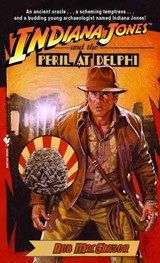 Indiana Jones and the Peril at Delphi | Rob MacGregor |